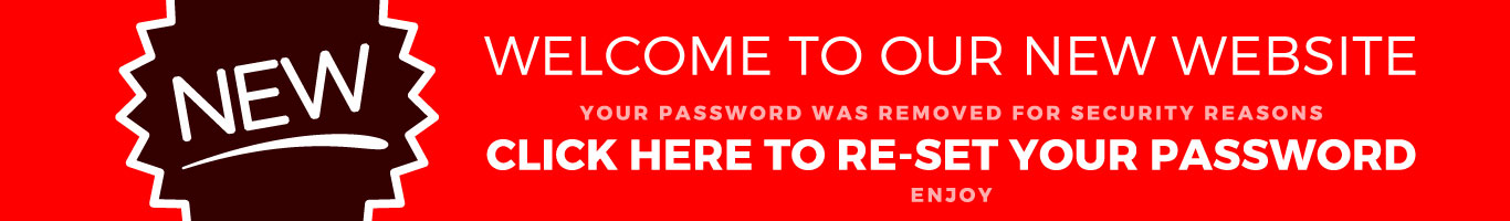 Welcome to our new website, please re-set your password.