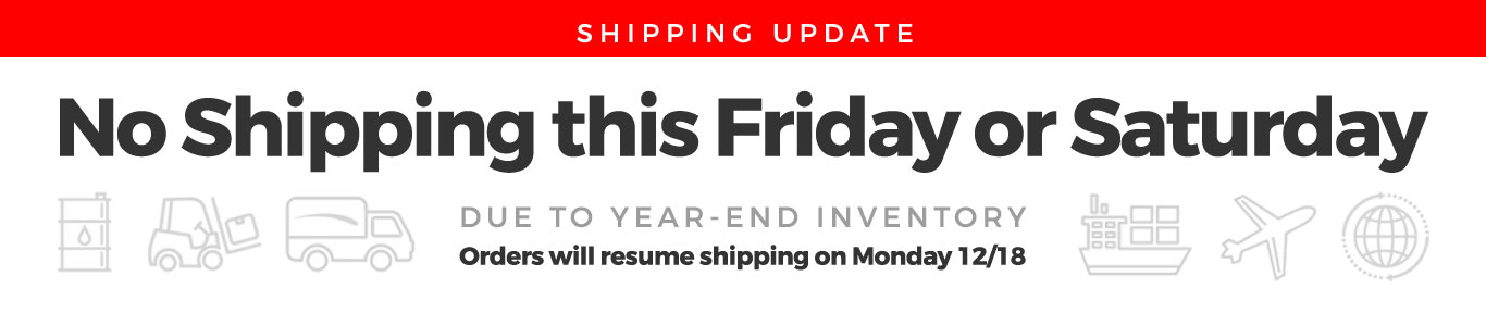 No Shipping this Friday or Saturday due to year-end inventory. Orders will resume shipping on Monday 12/18/2017