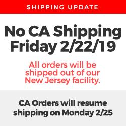 No California Shipping Friday 2/22/19