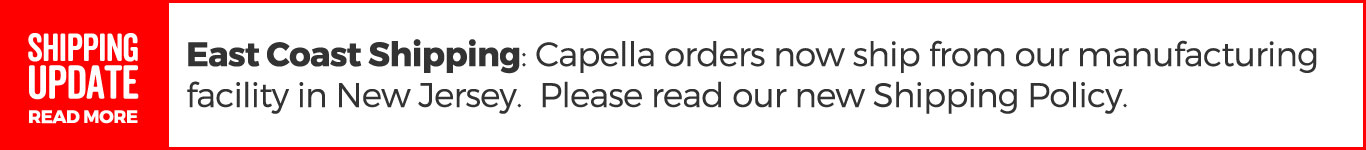 All Capella orders now ship from New Jersey