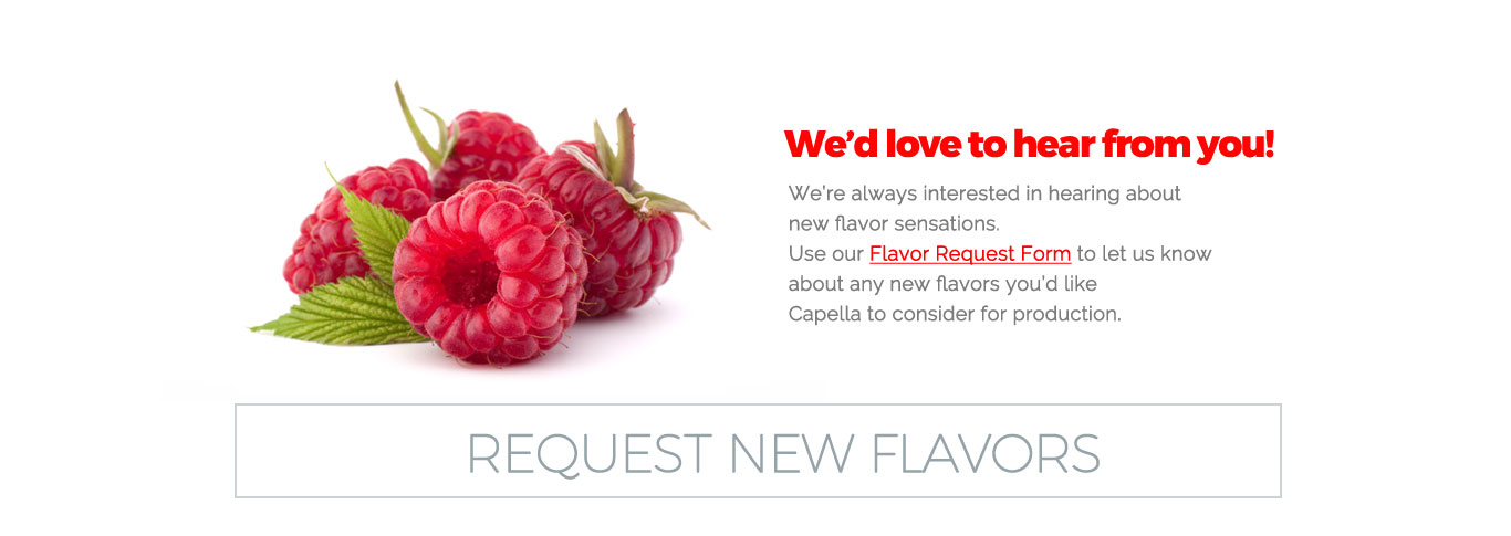 Send us your new flavor request here!